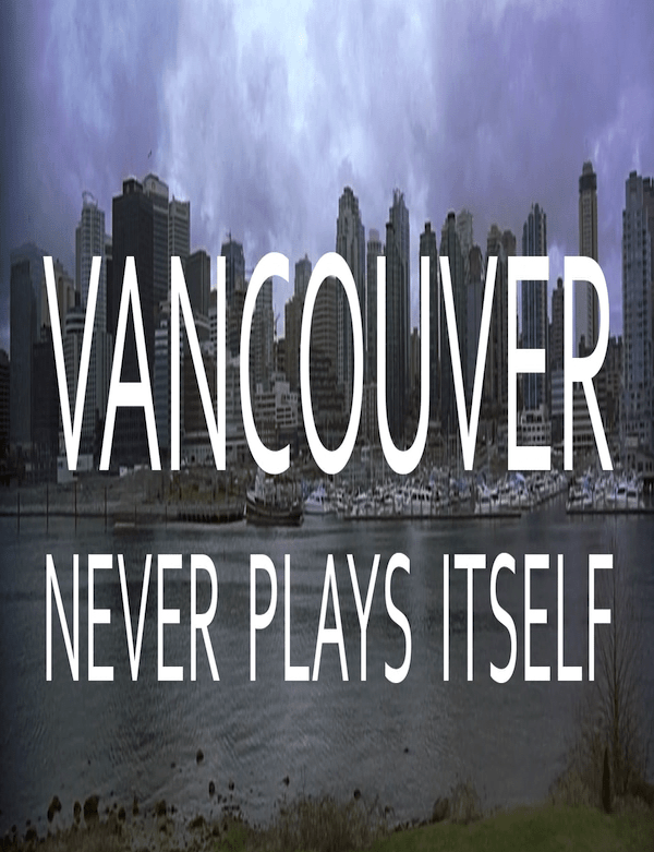 Vancouver Never Plays Itself - everyframeapainting - thescriptblog.com