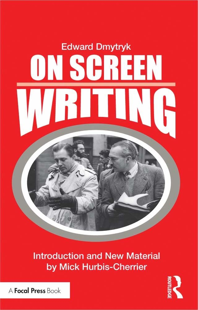On Screen Writing, According to Edward Dmytryk - thescriptblog.com