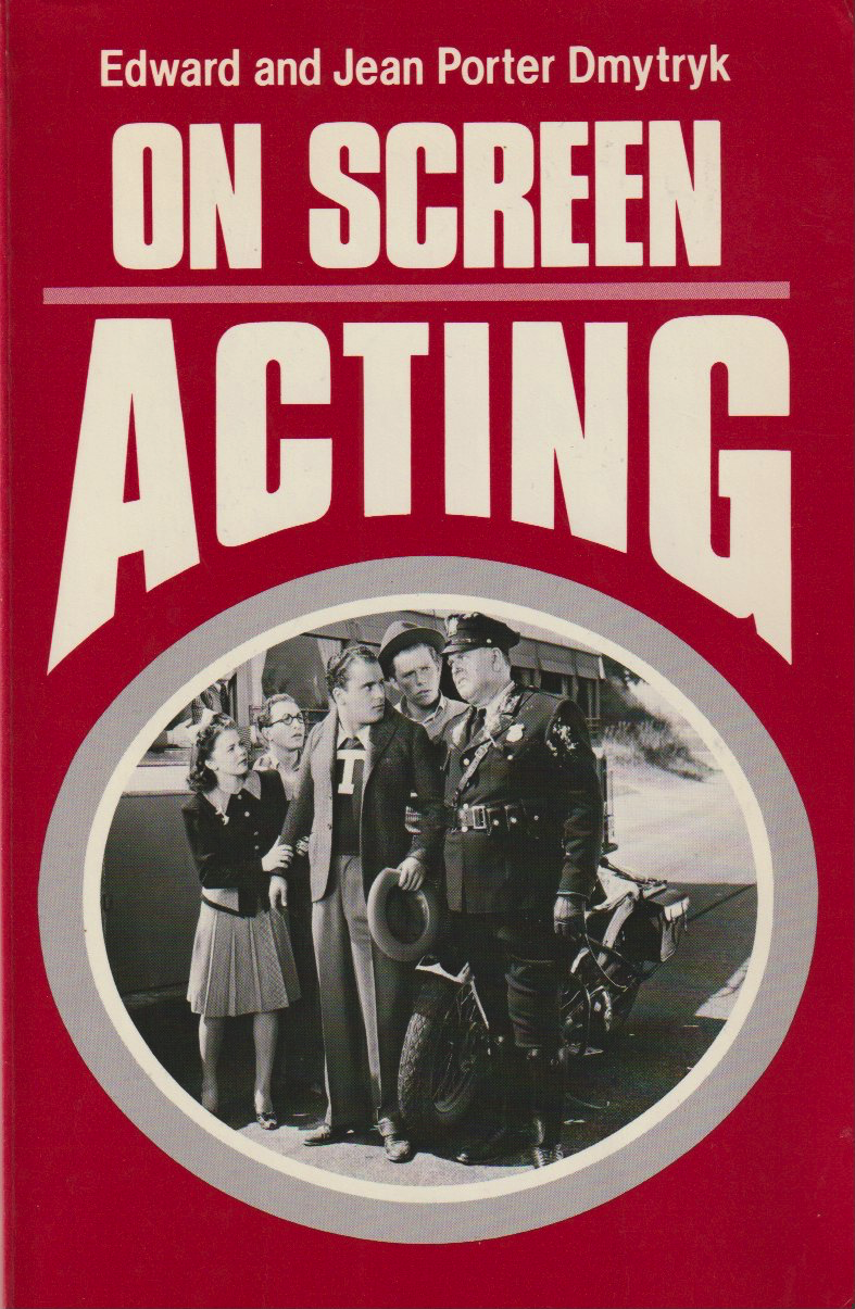 ON SCREEN ACTING According to Edward Dmytryk (and Jean Porter) - thescriptblog.com